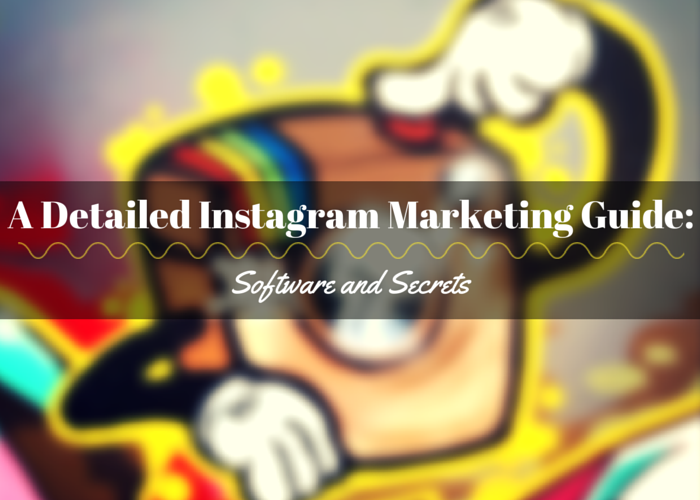 A Detailed Instagram Marketing Guide: Tips & Secrets