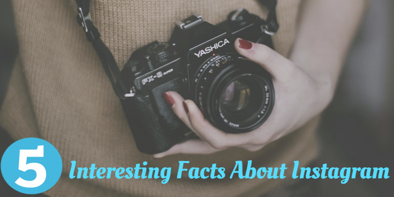 5 Interesting Facts About Instagram