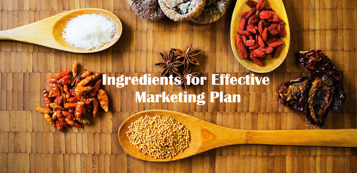 6 Key Ingredients of an Effective Marketing Plan
