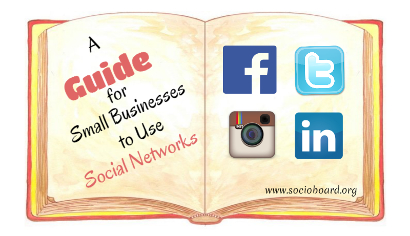 A Guide for Small Businesses to Use Social Networks