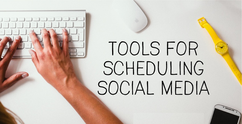 tools-for-scheduling-social-media