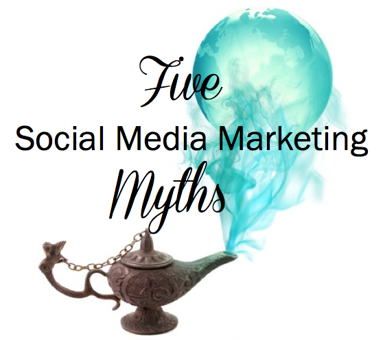 5 Myths about Social Media Marketing