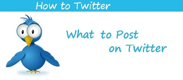 How-And-What-To-Post-On-Twitter-620x270