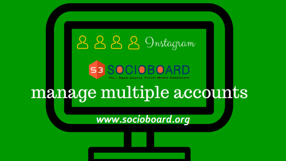 How can You Manage Your Multiple Instagram Accounts?