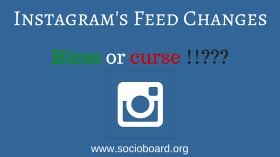 What would be the Impact of Instagram's Feed Changes on Brands?