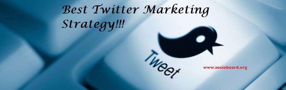 How Can you Create the Best Twitter Marketing Strategy?