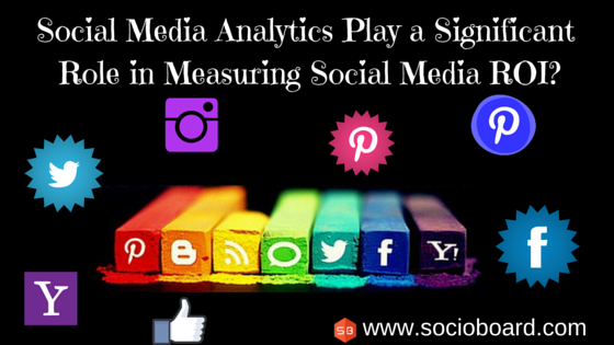 A Complete Guide On Measuring Social Media ROI With Open-Source Analytic Tools