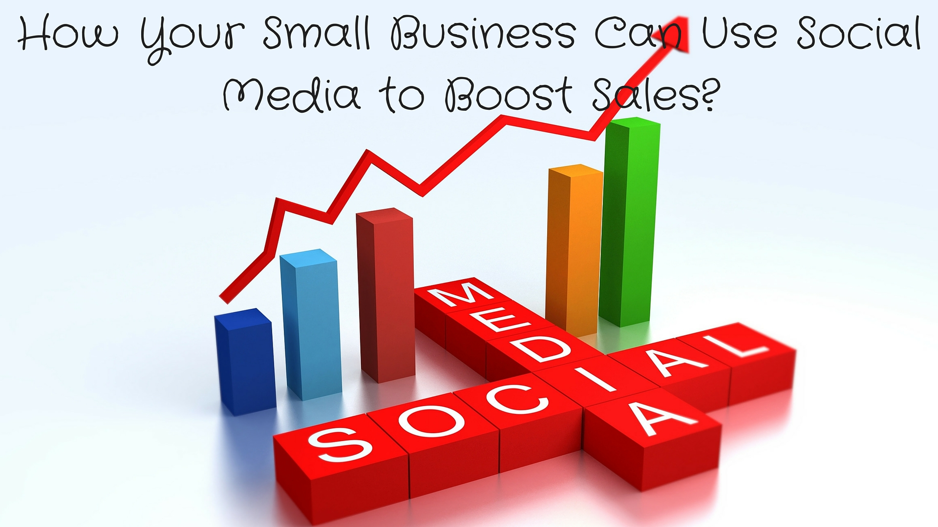 How Your Small Business Can Use Social Media to Boost Sales?
