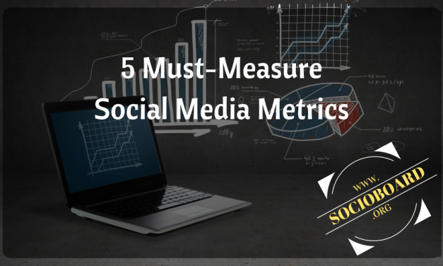 5 Must-Measure Social Media Metrics