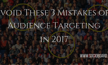 3 Mistakes of Audience Targeting to be Avoided in 2017