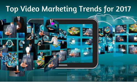 Top Video Marketing Trends for 2017